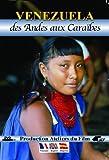 Venezuela : des andes aux Caraïbes