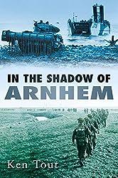 In the Shadow of Arnhem by Ken Tout (2009-09-01)