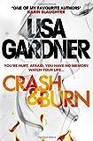 Crash & Burn by Lisa Gardner (2015-02-03)