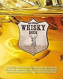 Das große Whisky Buch (im Schuber): Mehr als 200 Single Malts, Blends, Bourbons und Rye-Whiskys aus der ganzen Welt - Joe Clark, Stuart Derrick
