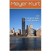 De l'incomparable Gvadi Mueller (French Edition)