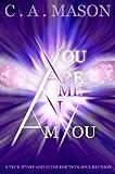 Image de You are Me, I am You (English Edition)