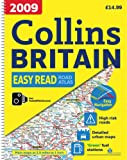 2009 Collins Easy Read Road Atlas Britain (Collins Road Atlas)