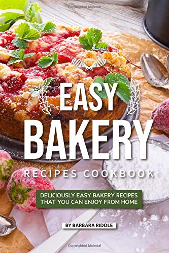 Easy Bakery Recipes Cookbook: Deliciously Easy Bakery Recipes that You Can Enjoy from Home Cookie-cutter-brownies