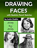 Drawing: Faces with Realistic Pencil Sketches (5 Portrait Drawings in a Step by Step Process)