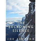 The Beckoning Silence (English Edition)