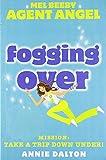 Fogging Over (Mel Beeby, Agent Angel, Book 5)