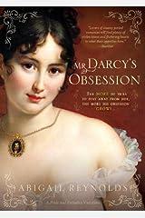 Mr. Darcy's Obsession (A Pride & Prejudice Variation Book 1) Kindle Edition