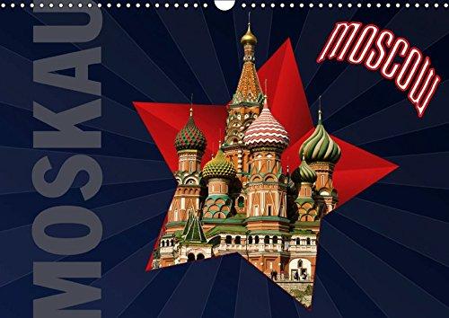 Moskau - Moscow (Wandkalender 2019 DIN A3 quer): Moskau - Ein Stadtporträt (Monatskalender, 14 Seiten ) (CALVENDO Orte)