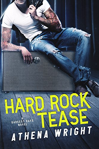 Hard Rock Tease: A Rock Star Romance (Darkest Days Book 1) (English Edition) - Athena-bad