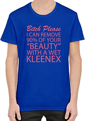 bitch-please-i-can-remove-90-of-your-beauty-with-a-wet-kleenex-slogan-t-shirt-per-uomini-xx-large