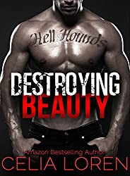 Destroying Beauty (Hell Hounds Motorcycle Club): Vegas Titans Series (English Edition)