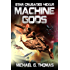 Machine Gods (Star Crusades Nexus Book 2)