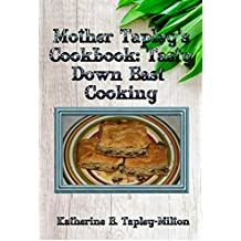 Mother Tapley's Cookbook: Tasty Down East Cooking (English Edition)