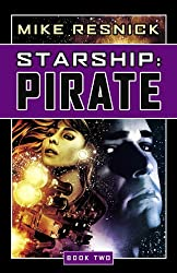 Starship: Pirate: Book Two
