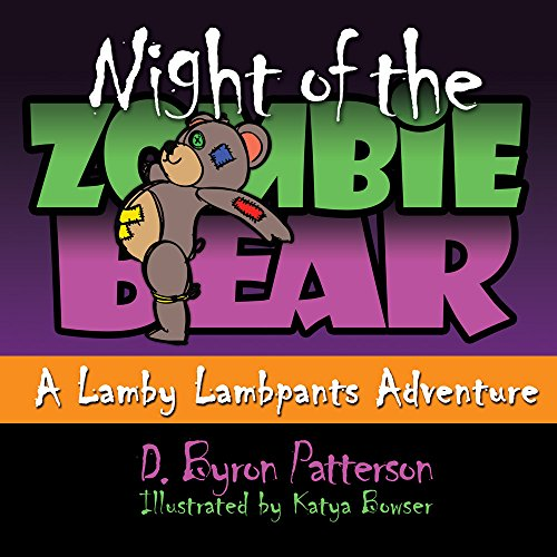 Night of the Zombie Bear: A Lamby Lambpants Illustrated Storybook Adventure (Lamby Lambpants & Friends 4) (English Edition) -