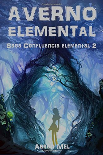Portada del libro Averno Elemental: Volume 2 (Saga Confluencia Elemental)