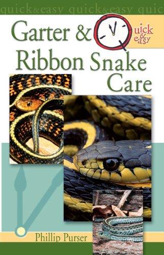Quick & Easy Garter & Ribbon Snake Care (English Edition) -