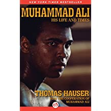 Muhammad Ali: His Life and Times (Enhanced Edition) (English Edition)