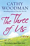 The Three of Us by Cathy Woodman