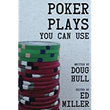 Poker Plays You Can Use by Doug Hull (2013-06-03)