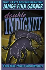 Double Indignity: Volume 2 (Rex Koko, Private Clown) Paperback