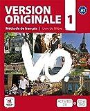 Version originale. Per le Scuole superiori. Con CD Audio. Con DVD: Version Originale 1 - Livre de l'élève + CD + DVD (Fle- Texto Frances)