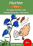 Husten - Box. 4 Bücher in einer Box. Die 33 besten Mittel zur Selbstbehandlung mit Homöopathie. Bei Husten während Halsschmerzen, Schnupfen, Erkältung. Mut machender Erfahrungsbericht mit CAUSTICUM