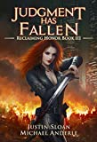 Judgment Has Fallen: A Kurtherian Gambit Series (Reclaiming Honor Book 3)