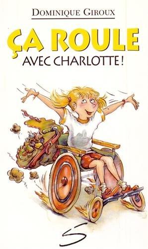 Ca roule avec Charlotte !