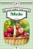 eBook Gratis da Scaricare Le cento migliori ricette con le mele eNewton Zeroquarantanove (PDF,EPUB,MOBI) Online Italiano
