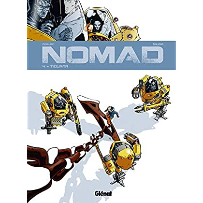 Nomad, Tome 4 : Tiourma