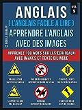 Anglais ( L'Anglais facile a lire ) - Apprendre L'Anglais Avec Des Images (Vol 9): Apprenez 100 mots sur les écriteaux avec images et texte bilingue (Foreign Language Learning Guides)