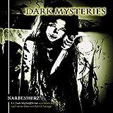 Dark Mysteries: Folge 05: Narbenherz