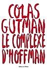 Le complexe d'Hoffman par Gutman