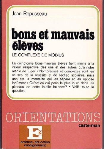 Bons et mauvais élèves : Le complexe de Möbius