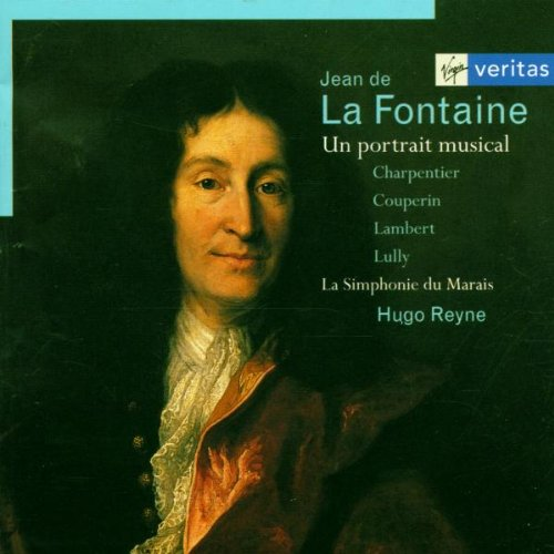 Jean de La Fontaine - Un portrait musical / La Simphonie du Marais, Reyne