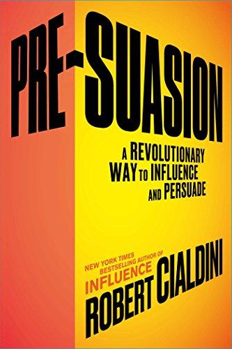 Pre-Suasion por Robert B. Cialdini