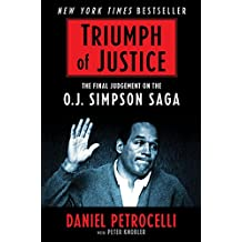 Triumph of Justice: Closing the Book on the O.J. Simpson Saga (English Edition)