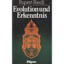 Evolution und Erkenntnis. Antworten auf Fragen unserer Zeit