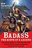 Image de Badass: The Birth of a Legend: Spine-Crushing Tales of the Most Merciless Gods,