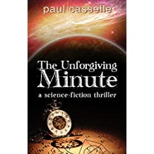 The Unforgiving Minute: Quantum Physics can be Murder (English Edition)