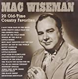 20 Old-Time Country Favorites by Wiseman, Mac (1997-07-22)
