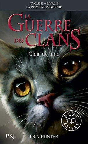 La guerre des Clans, cycle II - tome 02 : Clair de lune (02) par Erin HUNTER