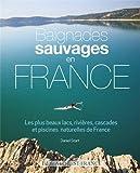 BAIGNADES SAUVAGES EN FRANCE...
