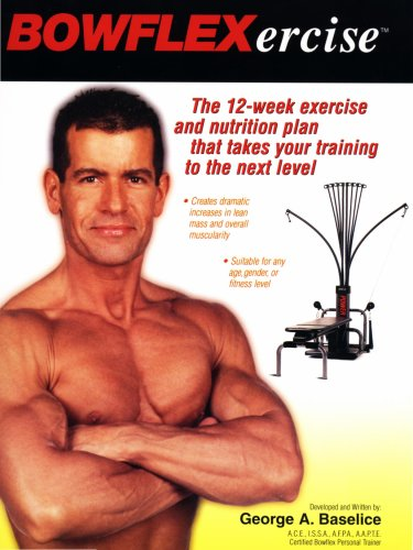 bowflexercise-bowflex-ercise-the-12-week-exercise-and-nutrition-plan-that-takes-you-to-the-next-leve