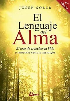 El Lenguaje Del Alma por Josep Soler epub