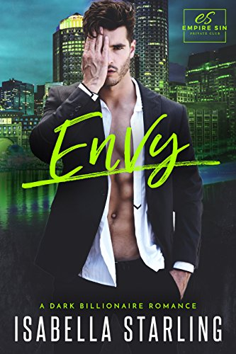 Envy: A Dark Billionaire Romance (Empire Sin)