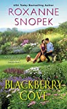 Blackberry Cove (A Sunset Bay Novel, Band 3)