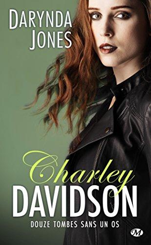 Charley Davidson, T12 : Douze tombes sans un os